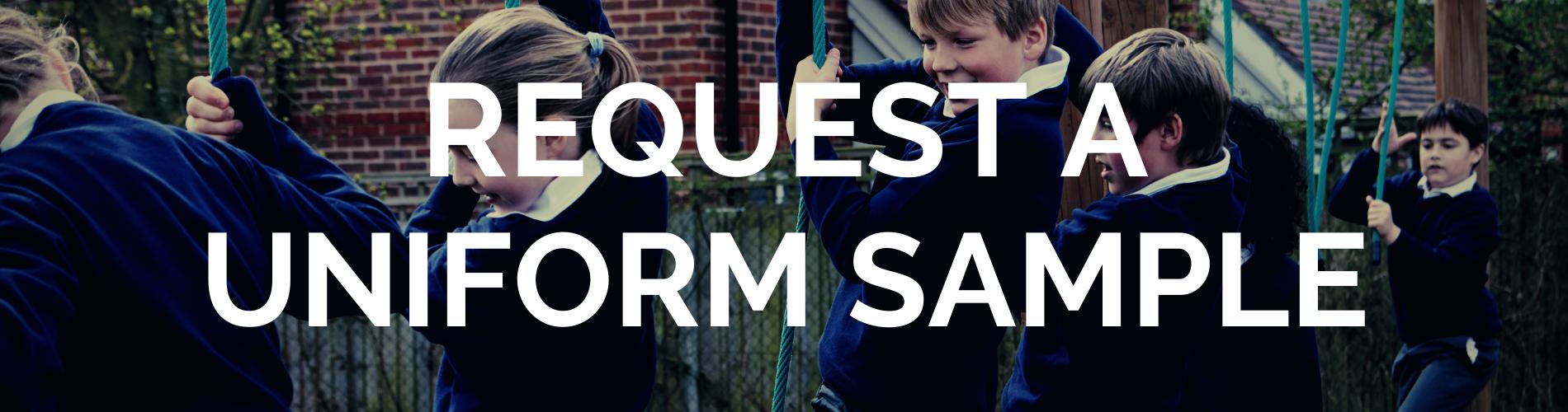 Request a school uniform sample